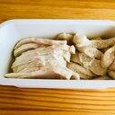 特売鶏胸肉を冷凍しても☆柔らかしっとり蒸し鶏