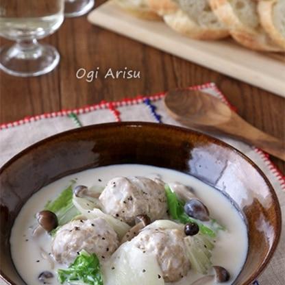 【牛乳でお手軽に!】白菜と鶏団子のクリーム煮