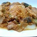 豚ロース肉と茄子と白菜のおろしみそ煮。