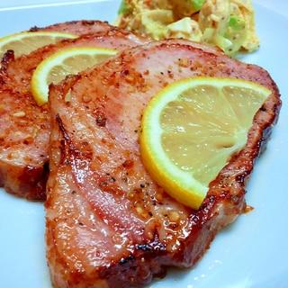 ロースハムのレモンペッパーステーキ