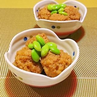簡単おつまみ 冷凍鶏団子と枝豆の和風煮