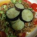 ナス納豆オクラトマト素麺